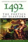 1492: The Poetics of Diaspora - John Docker