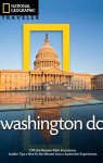 National Geographic Traveler: Washington, DC, 4th edition - Richard Nowitz, John Thompson