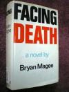 Facing Death - Bryan Magee