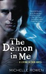 The Demon in Me - Michelle Rowen
