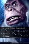 Peek-a-Boo - Andrea Speed