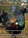 Birds in North-East Scotland Then and Now - Adam Watson, Ian Francis