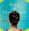 Girl in Translation - Jean Kwok, Grayce Wey