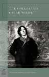 The Collected Oscar Wilde (Barnes & Noble Classics Series) - Oscar Wilde, Angus Fletcher