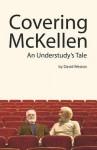 Covering McKellen: An Understudy's Tale - David Weston