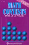 Math Contests, Grades 4, 5 & 6, Vol. 6 (School Years 2006-2007 Through 2010-2011) - Steven R. Conrad, Daniel Flegler, Adam Raichel