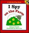 I Spy on the Farm - Richard Powell, Steve Cox