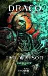 Draco (Trilogía de la guerra de la Inquisición, #1) - Ian Watson