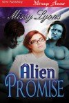 Alien Promise - Missy Lyons