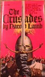 The Crusades: Iron Men and Saints - Harold Lamb