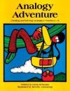 Analogy Adventure, Grades 4-8 (Critical Thinking Series) - Linda Schwartz, Beverly Armstrong