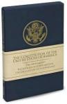The Constitution of the United States of America - George Washington, Thomas Jefferson, John Calhoun, John Adams, Nicholas Gilman