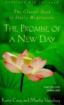 The Promise of a New Day: A Book of Daily Meditations - Karen Casey