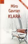 Klara - Miro Gavran