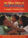 The First Book of Festivals: A Teacher's Resource Book - Anita Ganeri, Mary Saunders