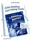 The American Journey to World War 1, Active Reading Note-Taking Guide Student Workbook - Douglas Fisher