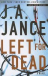 Left for Dead - J.A. Jance