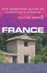 France - Culture Smart!: The Essential Guide to Customs & Culture - Barry Tomalin