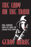 The Lady on the Train - Gerry Burke