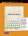 American Stories, Volume 2: A History of the United States - H.W. Brands, T.H. Breen, R. Hal Williams