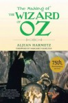 The Making of the Wizard of Oz - Aljean Harmetz