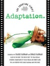 Adaptation: The Shooting Script - Charlie Kaufman, Robert McKee