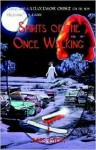 Spirits of the Once Walking - Babs Lakey