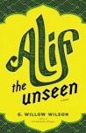 Alif the Unseen - G. Willow Wilson