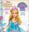 Barbie the Island Princess - Judy Katschke, Cliff Ruby, Elana Lesser