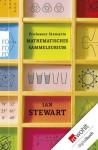 Professor Stewarts mathematisches Sammelsurium (German Edition) - Ian Stewart, Monika Niehaus, Bernd Schuh