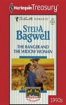 The Ranger and the Widow Woman - Stella Bagwell