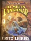 Ill Met in Lankhmar (Fafhrd and the Gray Mouser, #1-2) - Fritz Leiber