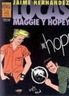 Locas. Maggie y Hopey, vol. 3 - Jaime Hernández