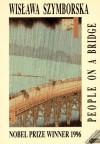 People on a Bridge - Wisława Szymborska, Adam Czerniawski