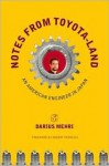 Notes from Toyota-Land: An American Engineer in Japan - Darius Mehri, Robert Perrucci