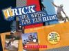 Trick Your Wheels, Tune Your Ride - Heather Dakota, Paige Krul Araujo, Deena Fleming