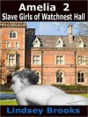 Slave Girls of Watchnest Hall - Lindsey Brooks