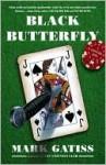 Black Butterfly - Mark Gatiss