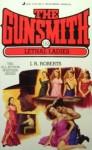 The Gunsmith 152: Lethal Ladies - J.R. Roberts