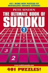 The Ultimate Book Of Sudoku: 401 Puzzles! - Pete Sinden
