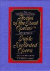 The Metropolitan Opera Stories of the Great Operas: 2 Volume - John W. Freeman, James Levine, Beverly Sills, Peter Allen