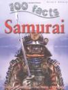 Samurai (100 Facts) - John Malam