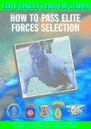How to Pass Elite Forces Selection - Chris McNab