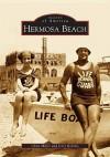 Hermosa Beach - Chris Miller
