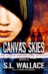 Canvas Skies - S.L. Wallace