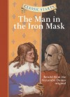 The Man in the Iron Mask - Arthur Pober, Troy Howell, Oliver Ho, Alexandre Dumas