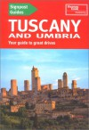 Signpost Guide Tuscany and Umbria: Your Guide to Great Drives - Thomas Cook Publishing, Christopher Catling, Brent Gregston