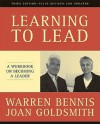 Learning to Lead: A Workbook on Becoming a Leader - Warren G. Bennis, Joan Goldsmith
