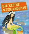 Die kleine Meerjungfrau: Andersens Märchen (German Edition) - Hans Christian Andersen, Gisela Fischer