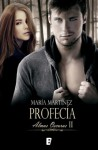 Profecía (Almas oscuras, II) - Maria Martinez